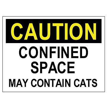 Confined space may contain cats by Byrnsey