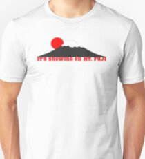 It's Snowing On Mt. Fuji T-Shirt