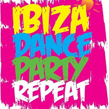 IBIZA - DANCE, PARTY, REPEAT! by TommyRegan