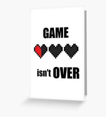 game over ? Greeting Card