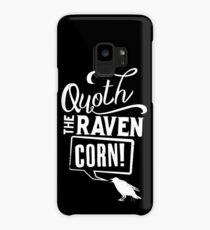 Quoth the Raven, Corn! (White) Case/Skin for Samsung Galaxy