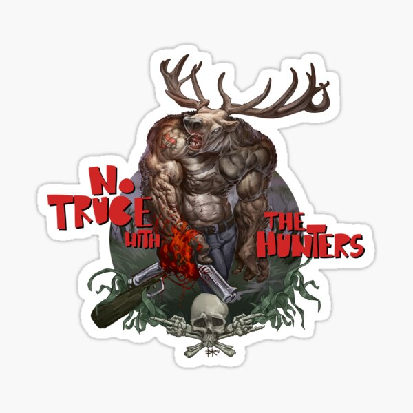 No Truce with the Hunters Sticker
