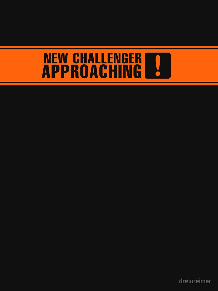 TShirtGifter presents: New Challenger Approaching [!] | Unisex T-Shirt