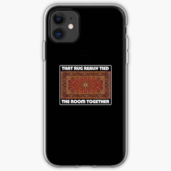 That Rug Really Tied The Room Together - Inspired by The Big Lebowski iPhone Soft Case