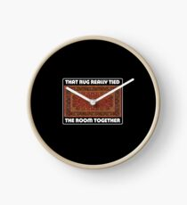 That Rug Really Tied The Room Together - Inspired by The Big Lebowski Clock