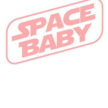 Space Baby by Sutra-Lotus-Co