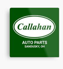Callahan Auto Parts - Tommy Boy Movie Quote Metal Print