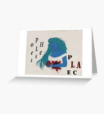 Hopeless pLAce,  Greeting Card