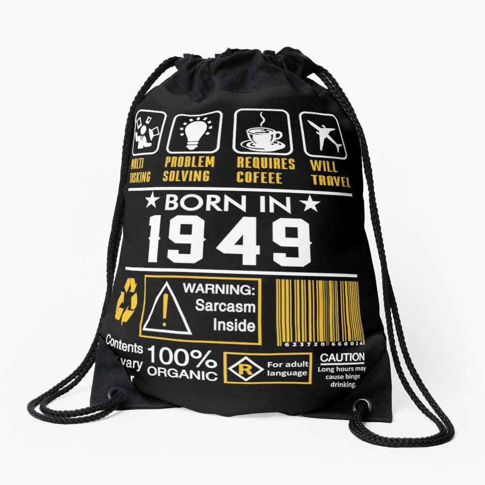 Birthday Gift Ideas - Born In 1949 Drawstring Bag