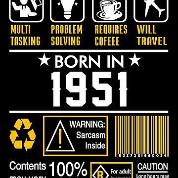 Birthday Gift Ideas - Born In 1951 by wantneedlove