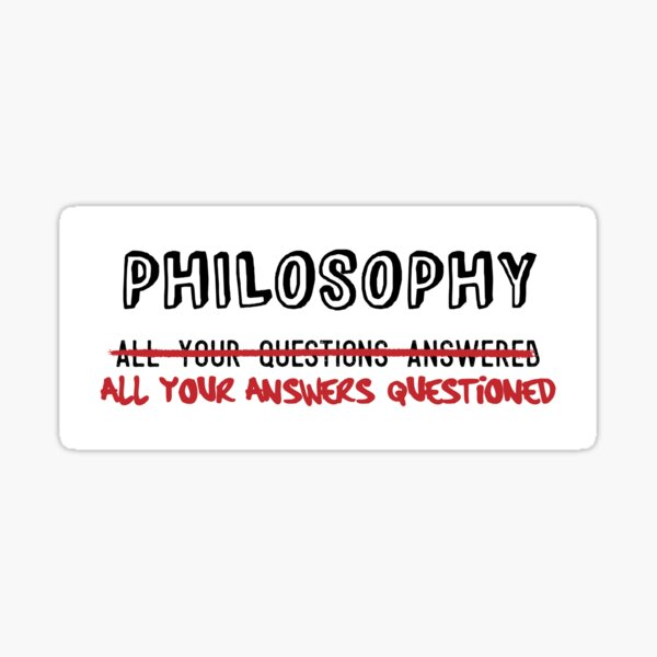 Philosophy: All Your Answers Questioned Sticker