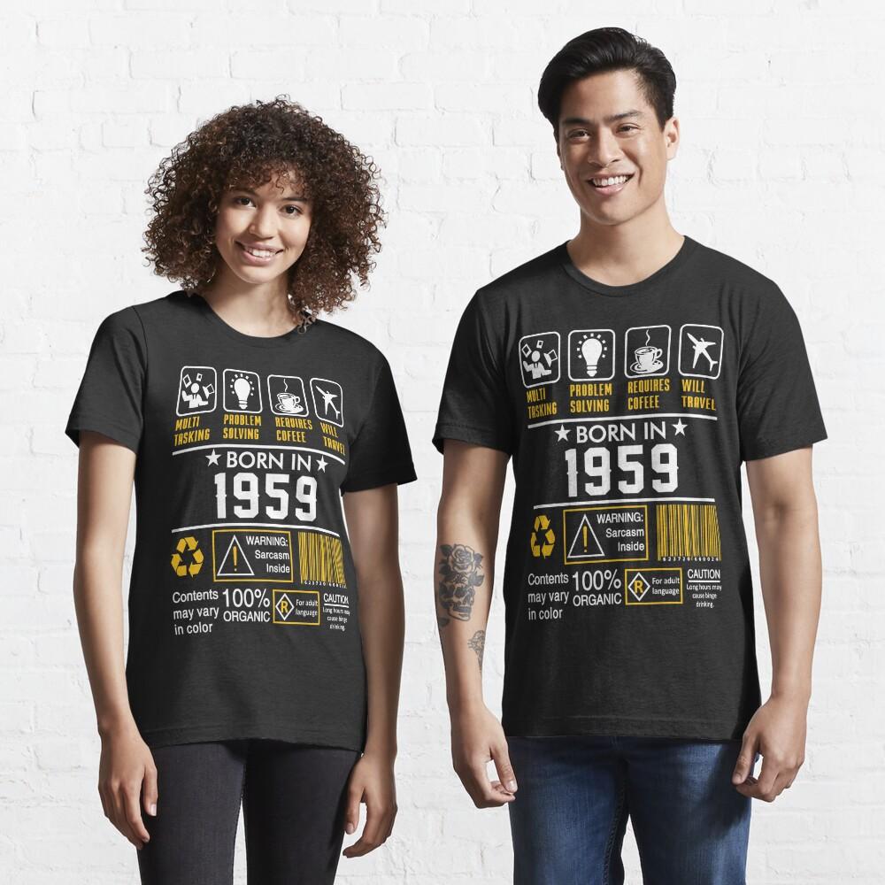 Birthday Gift Ideas - Born In 1959 Essential T-Shirt