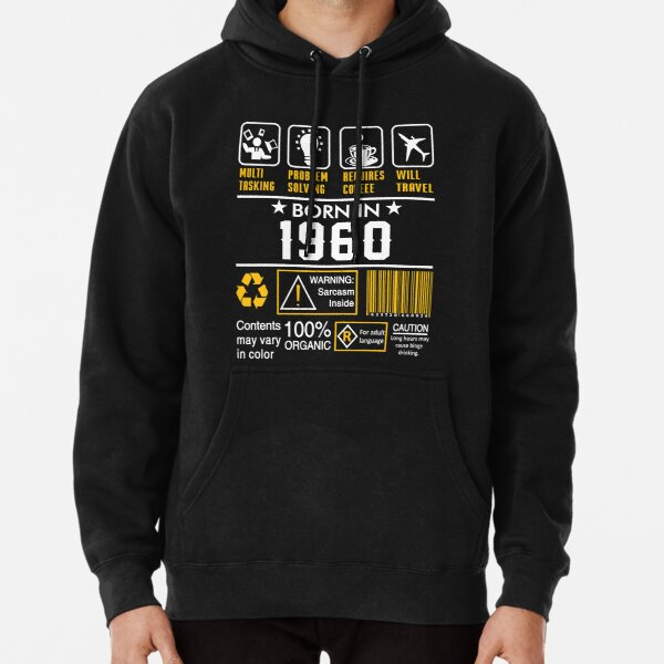 Birthday Gift Ideas - Born In 1960 Pullover Hoodie