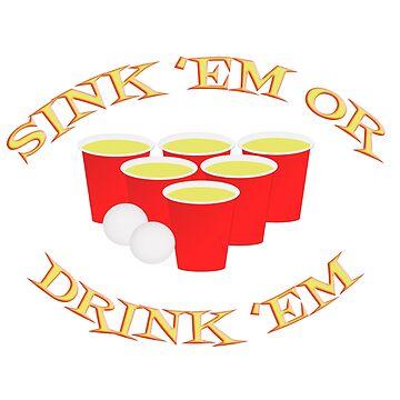 Sink Or Drink Beer Pong by carolina1