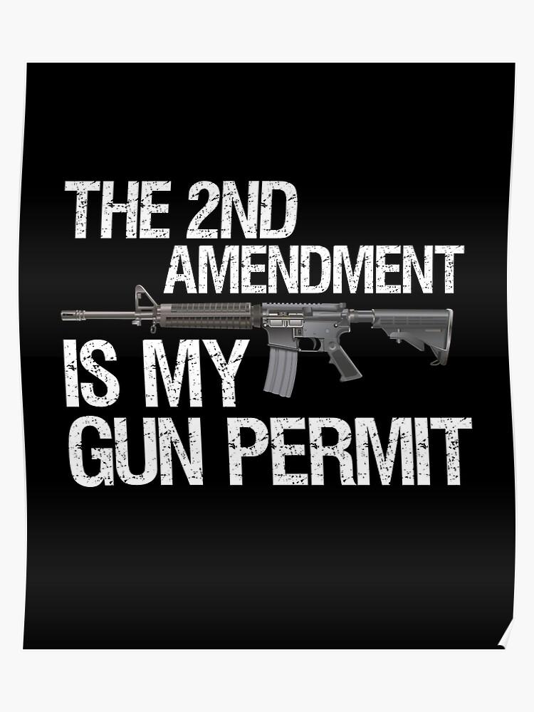 77ac3fb66 2nd Amendment Is My Gun Permit Shirt | Pro Gun Rights T Shirt Poster