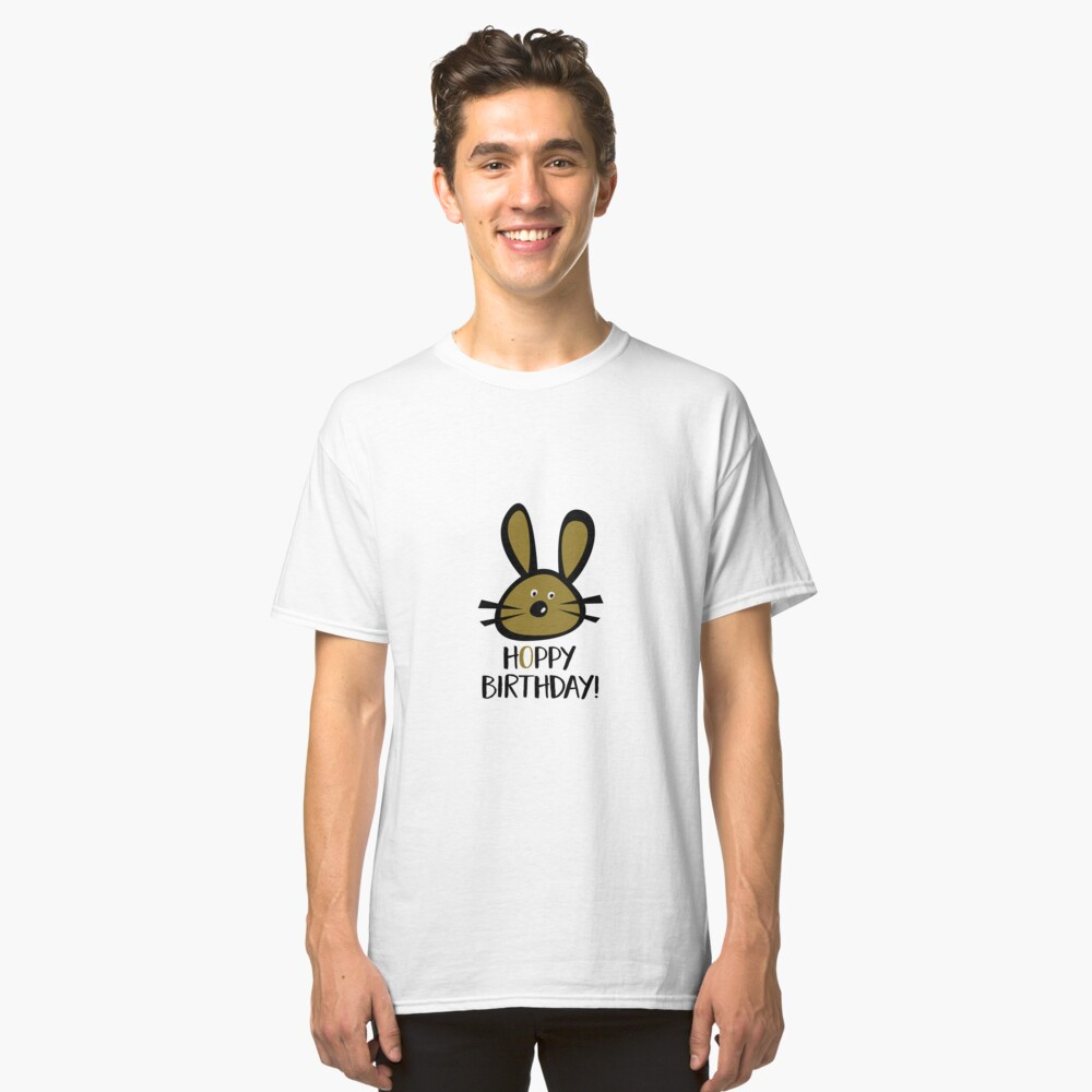 Hoppy Birthday Classic T-Shirt Front