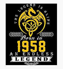 The Legend Is Alive - Born In 1958 Photographic Print