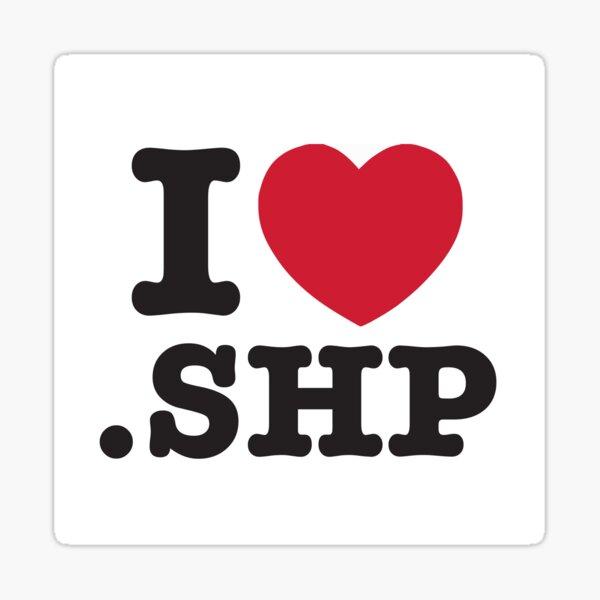 I love the shapefile (NO VINYL) <3 .SHP  Sticker