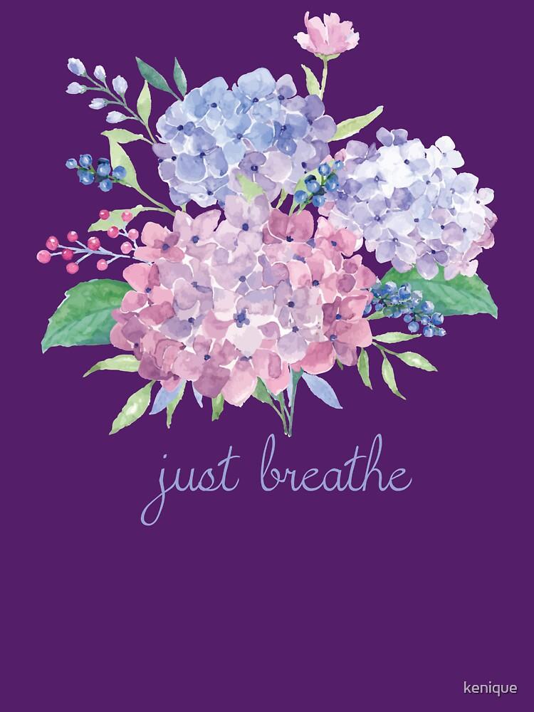 Just Breathe Hydrangeas by kenique