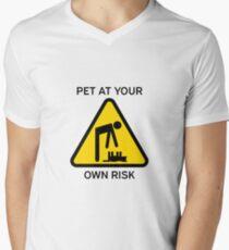 "Hazkatz ""Pet At Your Own Risk"" Men's V-Neck T-Shirt"