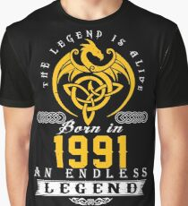 The Legend Is Alive - Born In 1991 Graphic T-Shirt