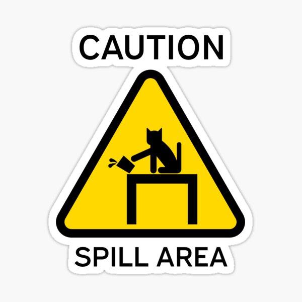 "Hazkatz ""Spill Area"" Sticker"