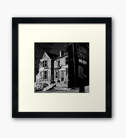 Sorry, we are closed... Framed Print