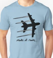 making it rain Unisex T-Shirt
