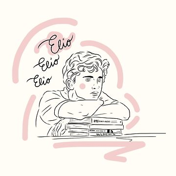 Elio Elio Elio (Call Me By Your Name) Illustration and Calligraphy by booksraintea