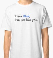 Dear Blue - Love, Simon Classic T-Shirt