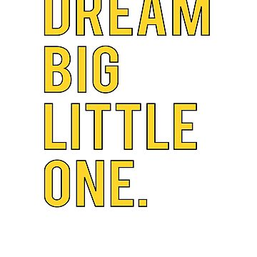Dream Big Little One Sorority Pledge Rush Week by YYZTees