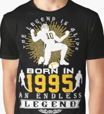 The 'Football' Legend Is Alive - Born In 1995 Graphic T-Shirt