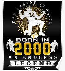 The 'Football' Legend Is Alive - Born In 2000 Poster