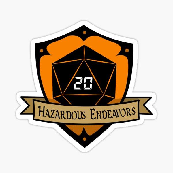 Hazardous Endeavors Sticker