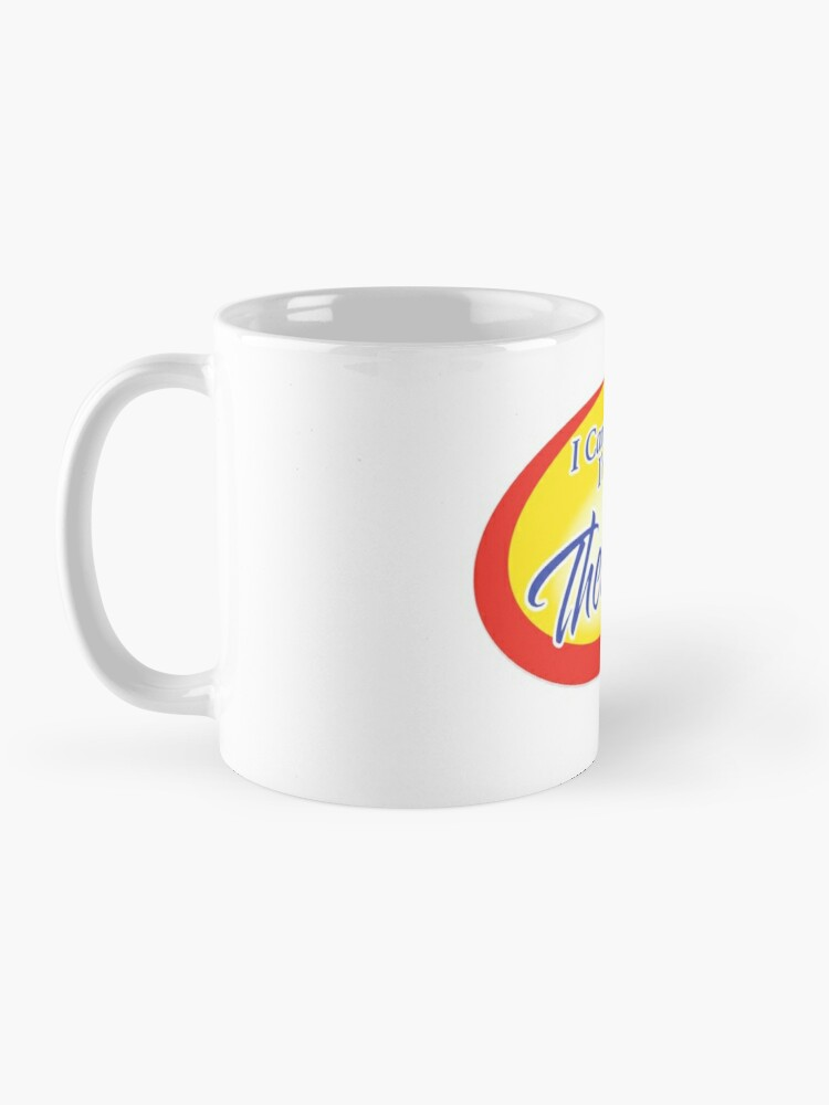 Alternate view of I Can't Believe! Mug