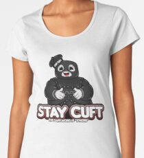 Stay Cuft Women's Premium T-Shirt