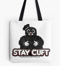 Stay Cuft Tote Bag