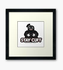 Stay Cuft Framed Print