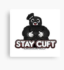 Stay Cuft Canvas Print