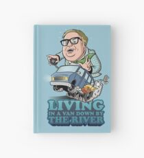 Living in a van down by the river Hardcover Journal