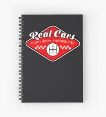 Cuaderno de espiral Los autos reales no se cambian los autos manuales