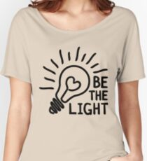 Be The Light Clothing, Phone Cases And Other Gifts Women's Relaxed Fit T-Shirt
