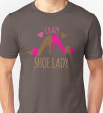 Crazy Shoe Lady Unisex T-Shirt