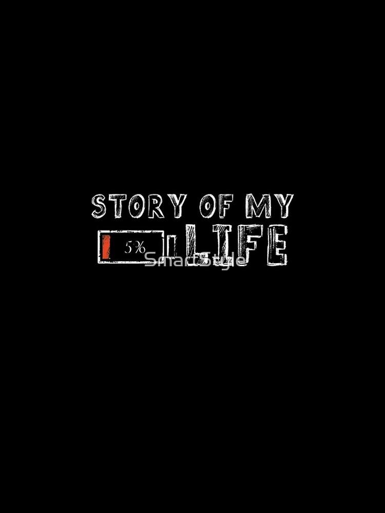 Die Geschichte meines Lebens von SmartStyle