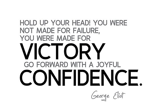 you were made for victory - george eliot by razvandrc