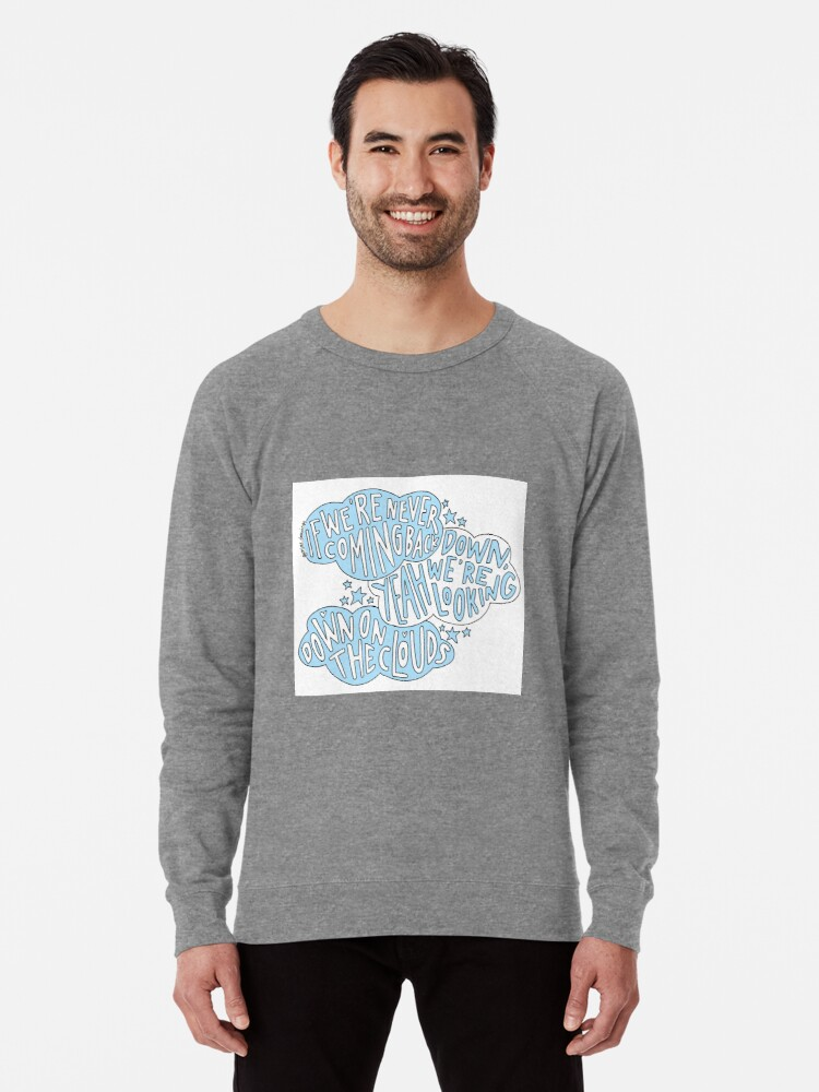 'Clouds- One Direction lyric art' Lightweight Sweatshirt by miasdrawings