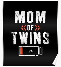 Mom Of Twins Poster