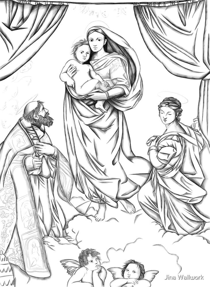 The Sistine Madonna by Jina Wallwork