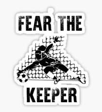 Funny Goalkeeper Women: Fear The Keeper Soccer Sticker