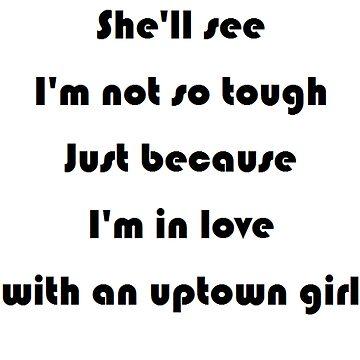 Uptown Girl - Billy Joel by EddRising